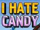 Jeu I Hate Candy